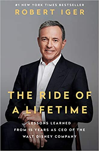 Ride of a Lifetime by Robert Iger