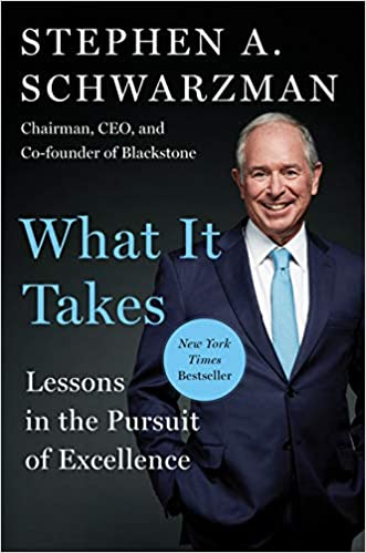 What It Takes - Stephen Schwarzman