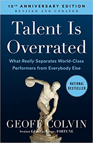 Talent is Overrated and Leadership